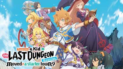 Tatoeba Last Dungeon Mae no Mura no Shounen ga Joban no Machi de Kurasu Youna Mo